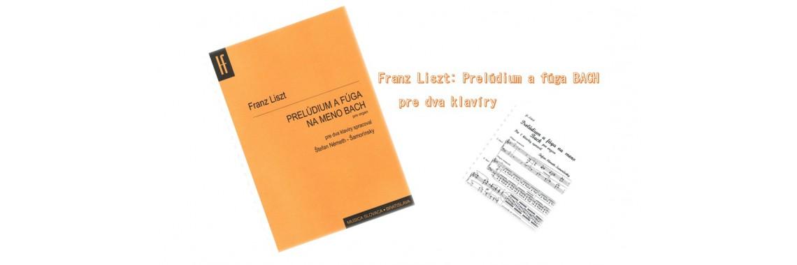 Franz Liszt: Prelúdium a fúga na meno BACH pre dva klavíry