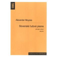 Alexander Moyzes: Slovenské ľudové piesne pre barytón a klavír