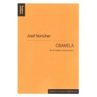 Jozef Nomülner: Osamelá, pre alt, barytón a komorný súbor