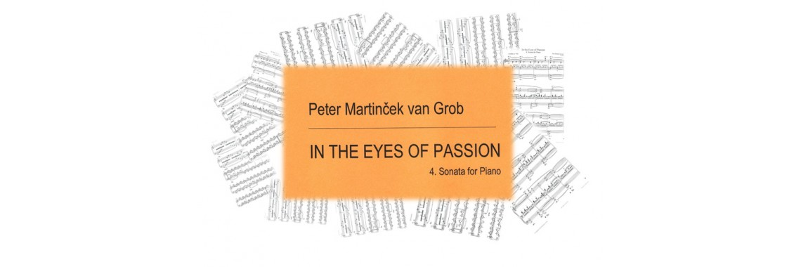 Peter Martinček van Grob: In the Eyes of Passion