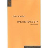 Július Kowalski: Malá detská suita pre sláčikové nástroje a klavír