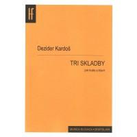 Dezider Kardoš: Tri skladby pre husle a klavír; op. 15