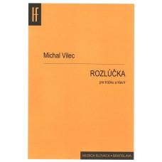 Michal Vilec: ROZLÚČKA pre trúbku a klavír