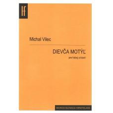 Michal Vilec: Dievča motýľ pre hoboj a klavír