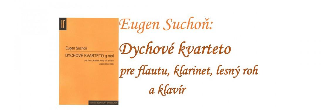 Eugen Suchoň: Dychové kvarteto g mol