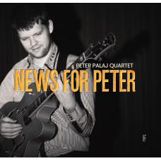 Peter Palaj: News for Peter