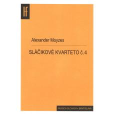 Alexander Moyzes: Sláčikové kvarteto č. 4