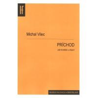 Michal Vilec: PRÍCHOD pre trombón a klavír