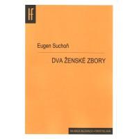 Eugen Suchoň: Dva ženské zbory