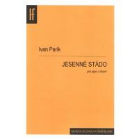 Ivan Parík: Jesenné stádo; pieseň pre soprán (tenor) a klavír