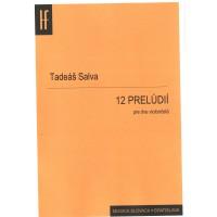 Tadeáš Salva: 12 prelúdií (pre dve violončelá)