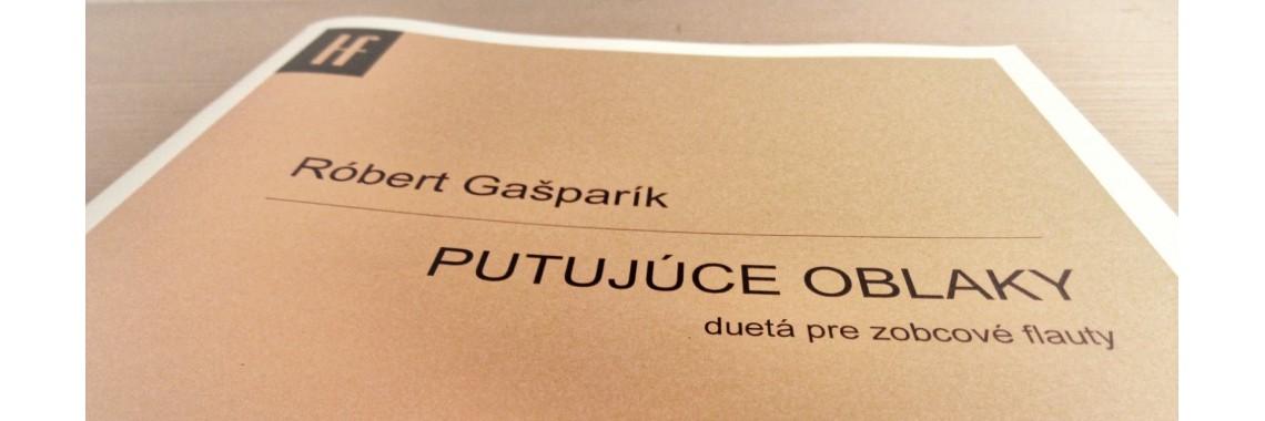 Róbert Gašparík: Putujúce oblaky (duetá pre zobcové flauty)
