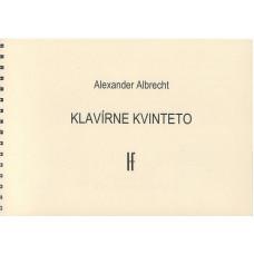 Alexander Albrecht: Klavírne kvinteto