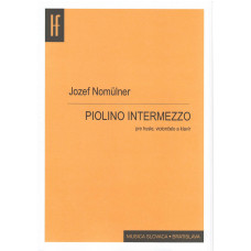 Jozef Nomülner: Piolino intermezzo