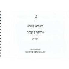 Andrej Očenáš: Portréty pre organ; op. 39