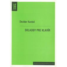 Dezider Kardoš: Skladby pre klavír