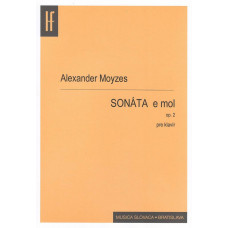 Alexander Moyzes: Sonáta pre klavír e mol; op. 2