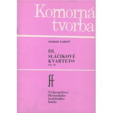 Dezider Kardoš: Sláčikové kvarteto č. 3; op. 49