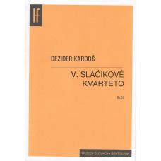 Dezider Kardoš: Sláčikové kvarteto č. 5; op. 58