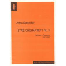 Anton Steinecker: Sláčikové kvarteto č. 3