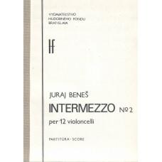 Juraj Beneš: Intermezzo No; 2 per 12 violoncelli