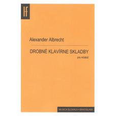 Alexander Albrecht: Drobné klavírne skladby pre mládež