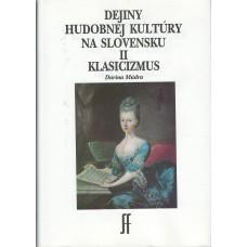 Darina Múdra: Dejiny hudobnej kultúry II – Klasicizmus na Slovensku
