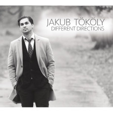 Jakub Tőkőly: Different Directions