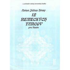 Anton Július Hiray: Dvanásť nemeckých tancov pre flautu