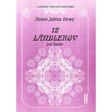 Anton Július Hiray: Dvanásť ländlerov pre husle