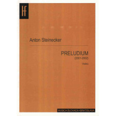 Anton Steinecker: Prelúdium pre husle
