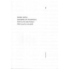 Daniel Matej: Nikabrik or Trumpkin? pre flautu a klavír