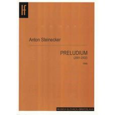 Anton Steinecker: Prelúdium pre violu