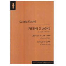 Dezider Kardoš: Piesne o láske pre soprán a klavír; op. 2