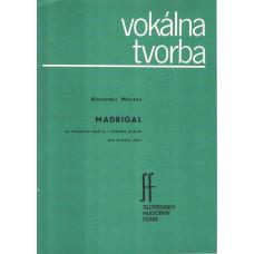 Alexander Moyzes: Madrigal na zbojnícke motívy pre mužský zbor