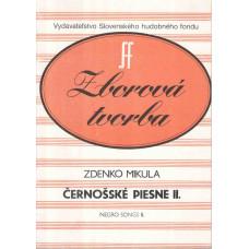 Zdenko Mikula: Černošské piesne II. pre sóla a miešaný zbor a cappella