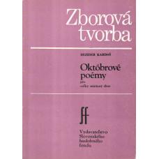 Dezider Kardoš: Októbrové poémy; op. 42 pre miešaný zbor a cappella