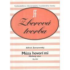 Alfréd Zemanovský: Múza hovorí mi; päťhlasný miešaný zbor na poéziu Jána Smreka; op. 49 č. 4