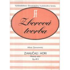 Alfréd Zemanovský: Zahučali hori pre miešaný zbor; op. 49 č. 3