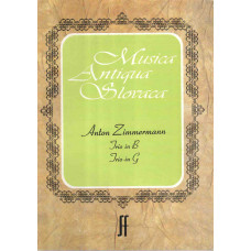 Anton Zimmermann: Trio B dur a Trio G dur pre husle; violu a violončelo