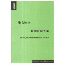 Ilja Zeljenka: Divertimento pre lesný roh a komorný sláčikový orchester
