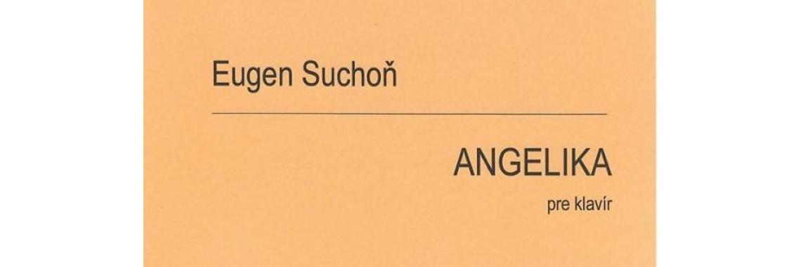 Eugen Suchoň: Angelika
