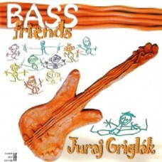 Juraj Griglák - Bass Friends