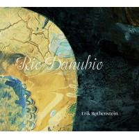 Erik Rothenstein - Rio Danubio