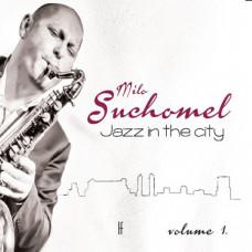 Milo Suchomel - Jazz in the city