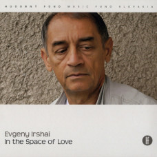 Evgeny Irshai - In the Space of Love