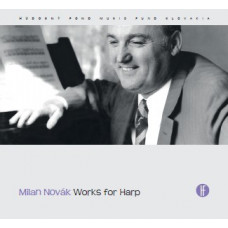Milan Novák: Works for Harp
