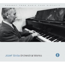 Jozef Sixta: Orchestral Works